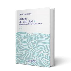 Couverture de l'ouvrage Autour du Pôle Sud
